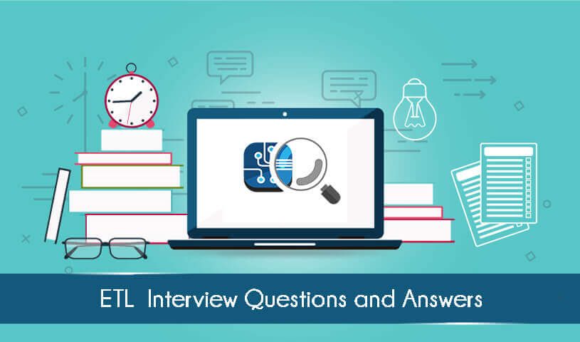 Top ETL Interview Questions & Answers for 2019 | TIB ACADEMY