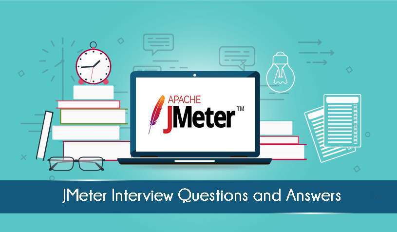 JMeter Interview Questions and Answers | Blog - TIB Academy