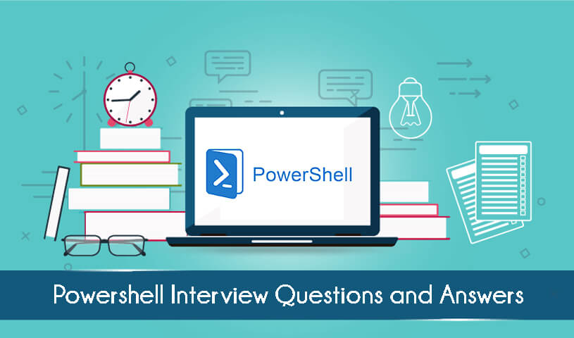 PowerShell Interview Questions | Power Shell Scripting Q&A 2019
