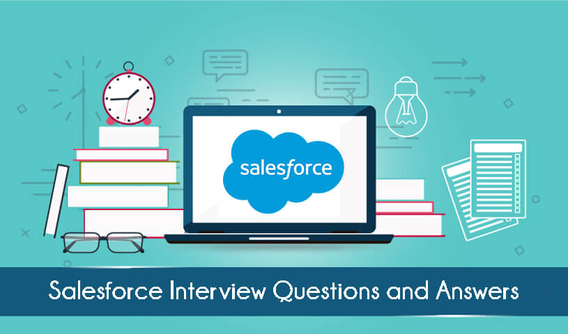 Best SalesForce Interview questions & Answers | Updated | 2019