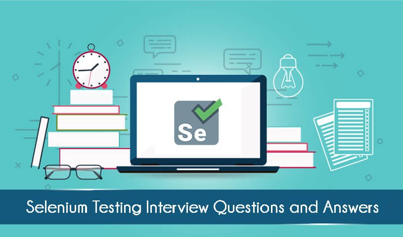 Selenium Interview Questions and Answers | Selenium FAQ 2019